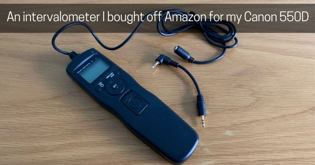 Timelapse-intervalometer-I-purchased-from-Amazon-for-my-canon-550d